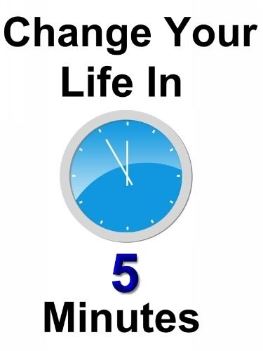 Parshas Va'era: Do You Have Five Minutes? It Could change Your Life!